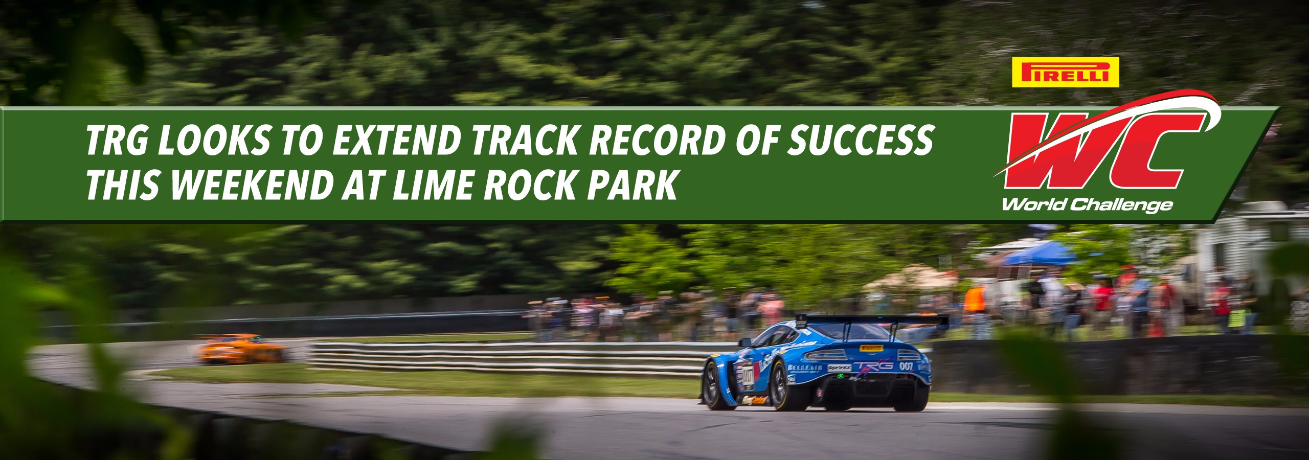TRG Looks to Extend Track Record of Success this Weekend at Lime Rock Park