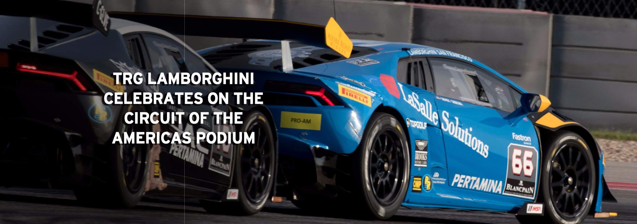 TRG Lamborghini Celebrates On The Circuit of The Americas Podium