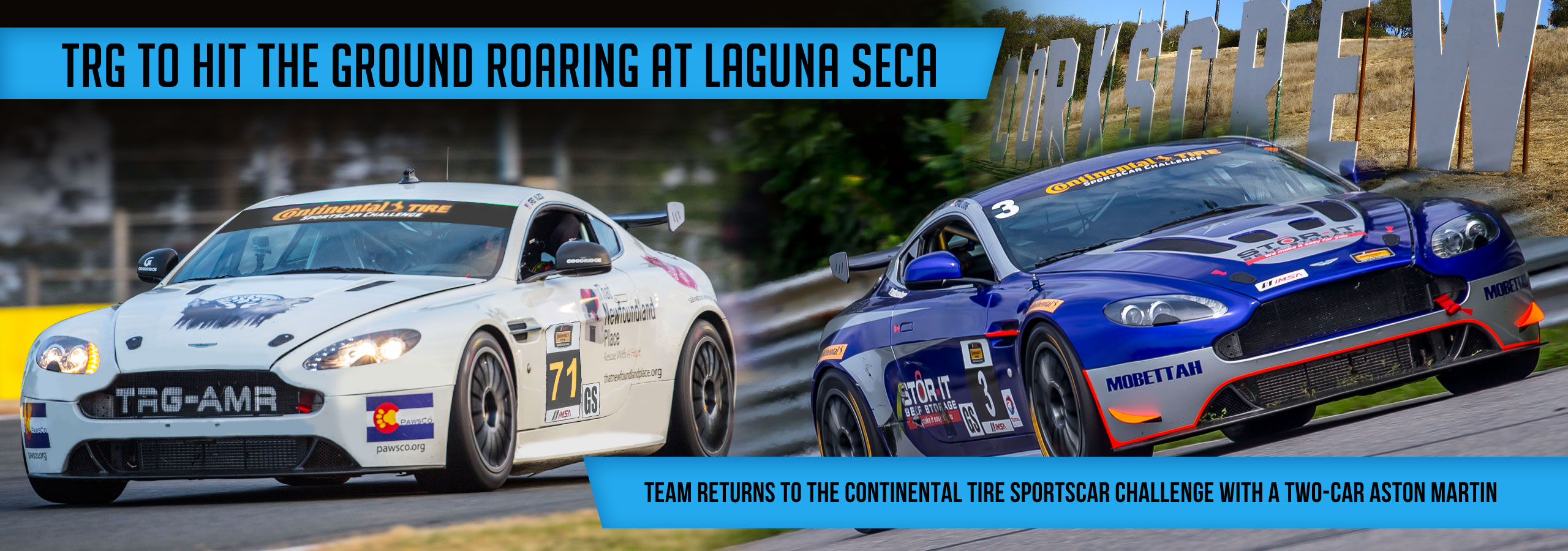 TRG to Hit the Ground Roaring at Laguna Seca Team Returns to the Continental Tire Sportscar Challenge with a Two-Car Aston Martin Line-up