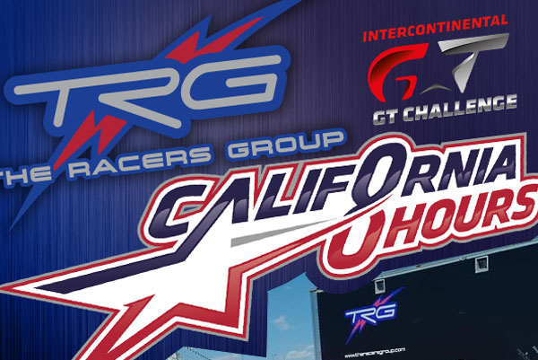 Let's Get Ready to Race! TRG Shifts into Laguna Seca for 2nd California 8 Hours!
